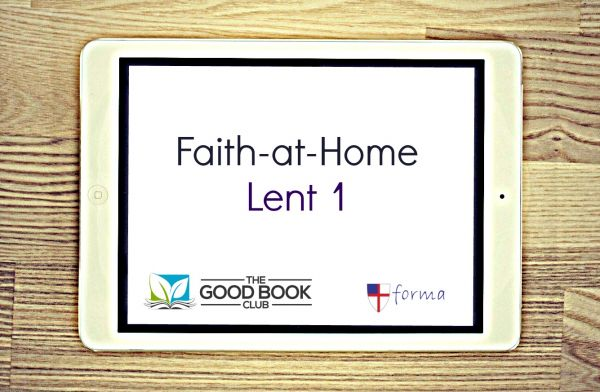 Faith-at-Home/ Lent 1 | Forma
